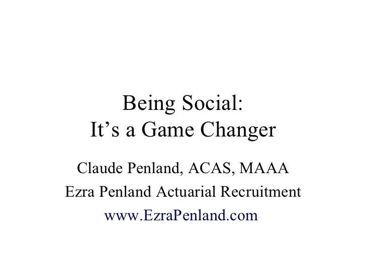 Social Media for Actuaries, by Claude Penland of Ezra Penland Actuarial Recruitment