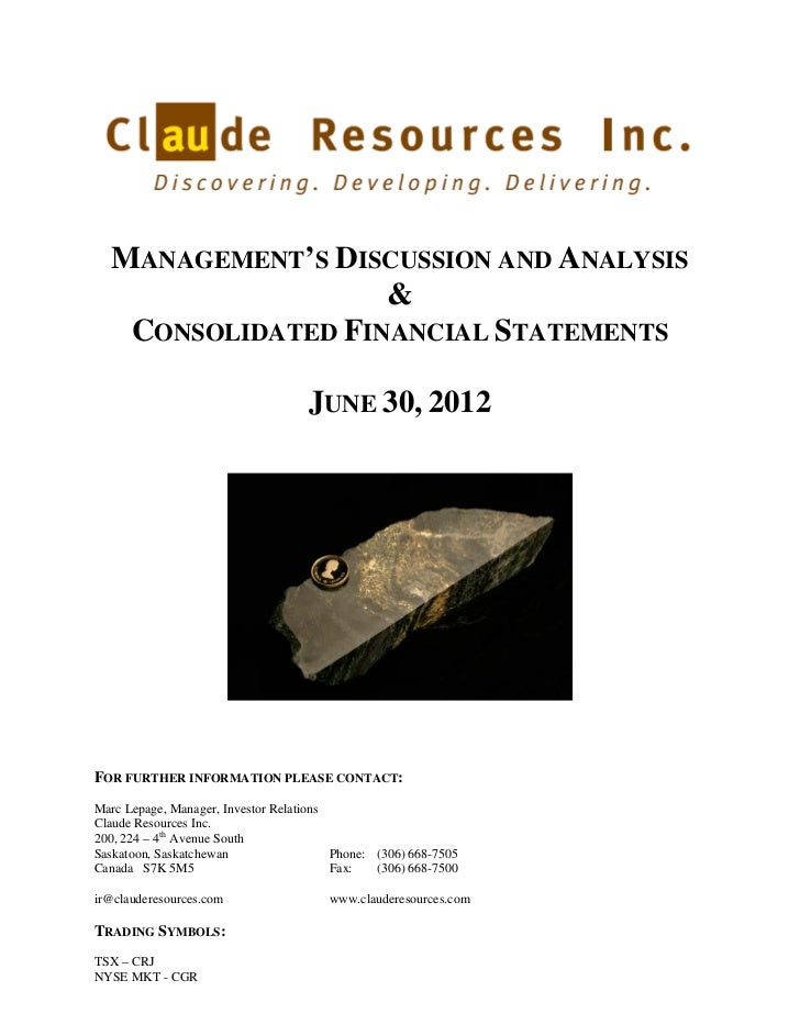 Claude Resources Inc. Q2 2012 MD&A and Financials