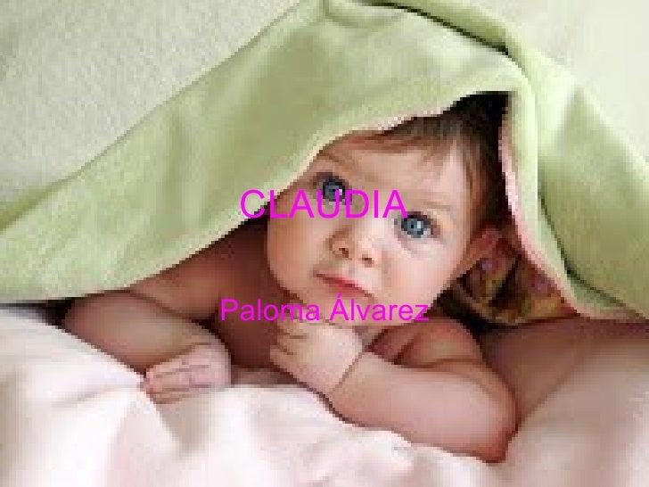CLAUDIA Paloma Álvarez