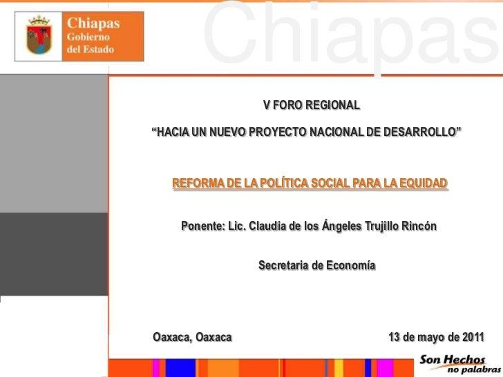 """V FORO REGIONAL<br />""""HACIA UN NUEVO PROYECTO NACIONAL DE DESARROLLO""""<br />REFORMA DE LA POLÍTICA SOCIAL PARA LA EQUIDAD<b..."""