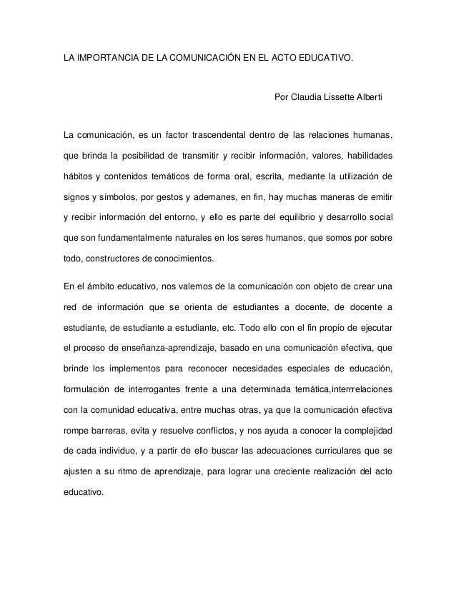 LA IMPORTANCIA DE LA COMUNICACIÓN EN EL ACTO EDUCATIVO.                                                      Por Claudia L...