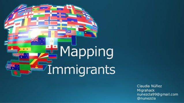 Mapping Immigrants