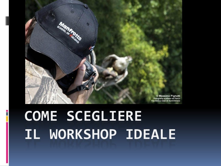 COME SCEGLIEREIL WORKSHOP IDEALE