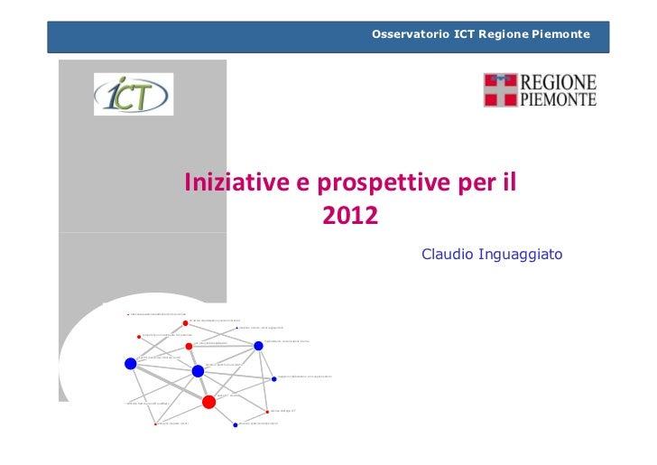 Osservatorio ICT Regione Piemonte                                                   Iniziative e prospettive per il       ...