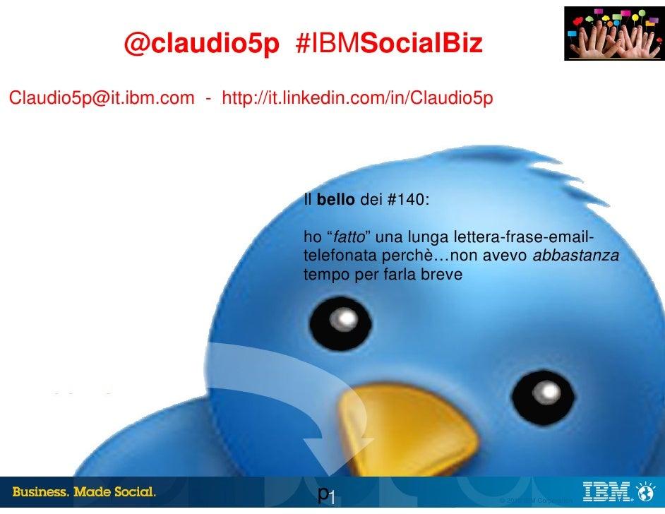 #Claudio5p Ancona #iIBMSocialBiz