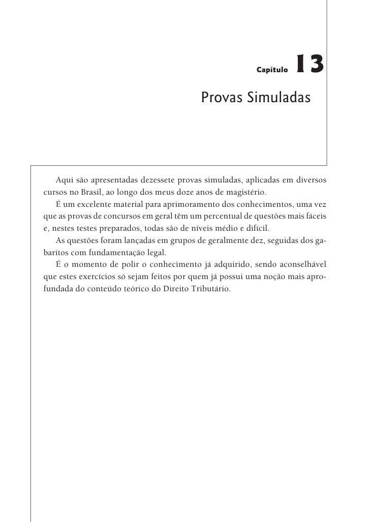 Capítulo   13                                          Provas Simuladas    Aqui são apresentadas dezessete provas simulada...