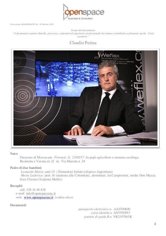 """Curriculum AGGIORNATO AL 30 Ottobre 2013  Scopo del documento """" il documento espone identità, percorso, contenuti ed esper..."""
