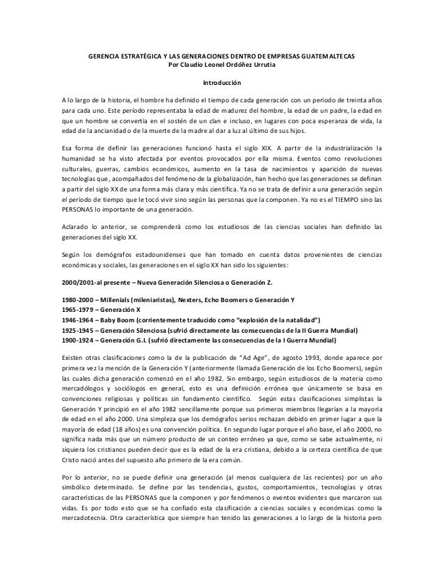 GERENCIA ESTRATÉGICA Y LAS GENERACIONES DENTRO DE EMPRESAS GUATEMALTECAS Por Claudio Leonel Ordóñez Urrutia Introducción A...
