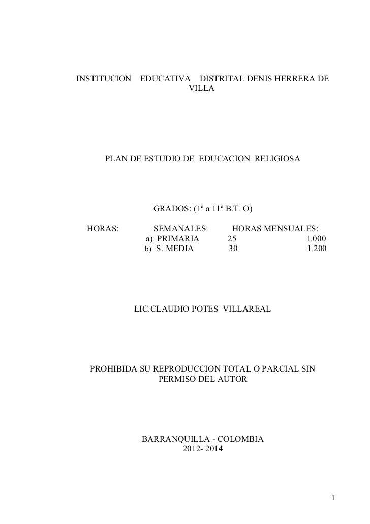 INSTITUCION    EDUCATIVA DISTRITAL DENIS HERRERA DE                        VILLA     PLAN DE ESTUDIO DE EDUCACION RELIGIOS...