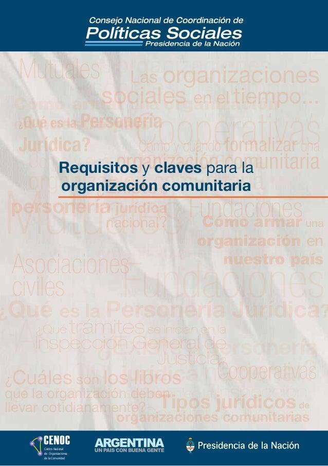 Centro Nacional de Organizaciones de la Comunidad ¿Cuáles son los libros que la organización deben llevar cotidianamente? ...