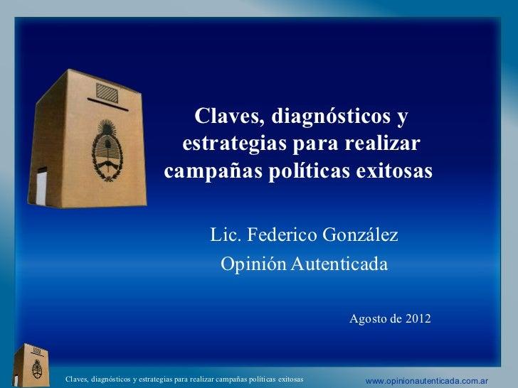 Claves campañas politicas  - agosto 2012