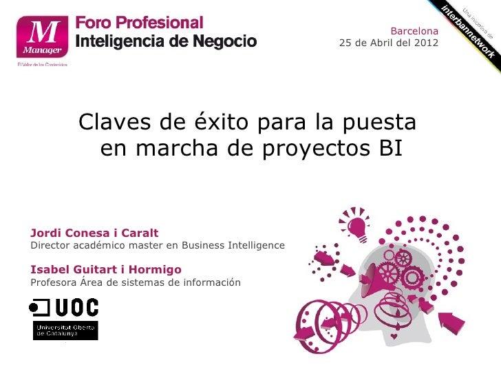 Barcelona                                                     25 de Abril del 2012         Claves de éxito para la puesta ...