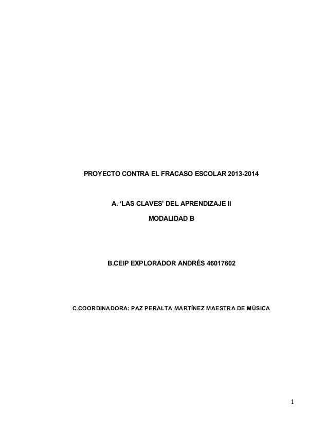 1                              PROYECTO CONTRA EL FRACASO ESCOLAR 2013-2014      ...