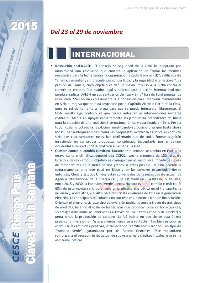 Dirección de Riesgo País y Gestión de Deuda Del 23 al 29 de noviembre Resolución anti-DAESH. El Consejo de Seguridad de la...