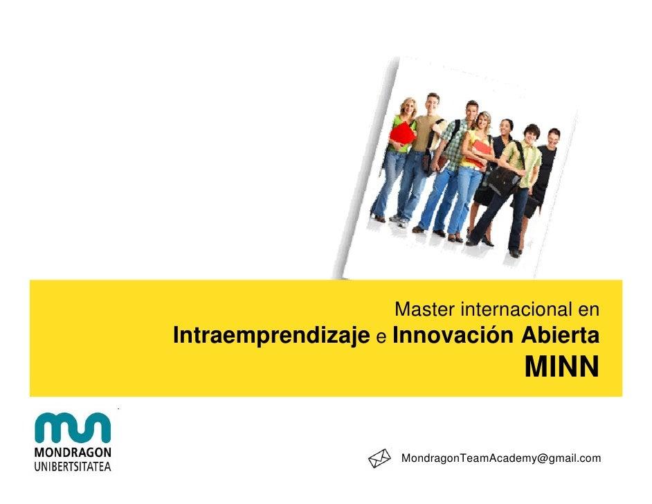 Master internacional en Intraemprendizaje e Innovación Abierta                                       MINN                 ...