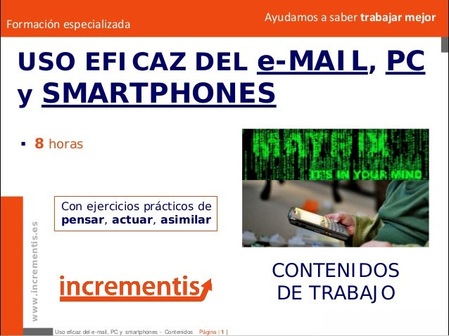 Uso EFICAZ del e-MAIL, PC y smartphones - Temario