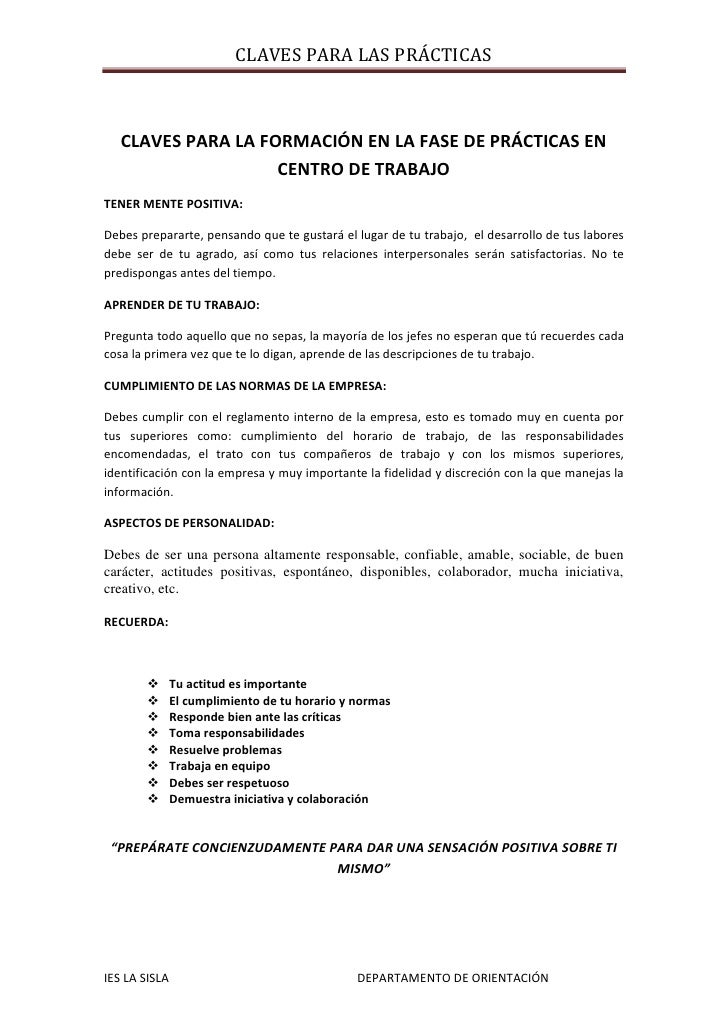 CLAVES PARA LA FORMACIÓN EN LA FASE DE PRÁCTICAS EN CENTRO DE TRABAJO<br />TENER MENTE POSITIVA:<br />Debes prepararte, pe...