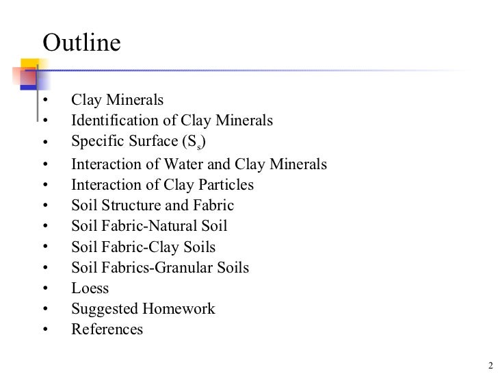 Classification of Clay Minerals Outline Clay Minerals