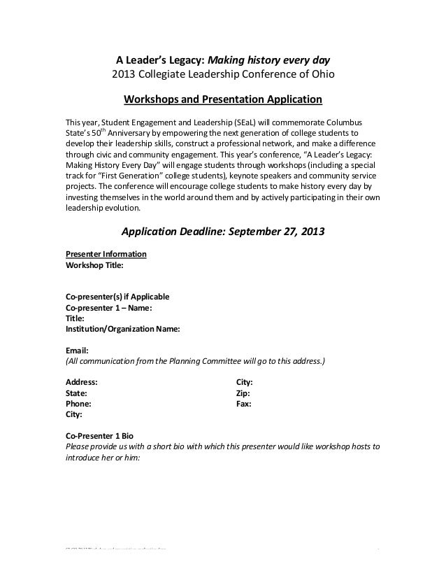 CLCO 2013 Workshop and presentation application form 1 A  Leader's  Legacy:  Making  history  every  day   2...