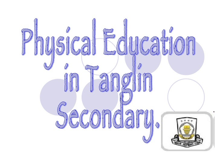 Physical Education  in Tanglin Secondary.