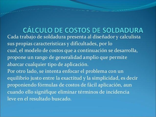 Cálculo de costos de soldadura