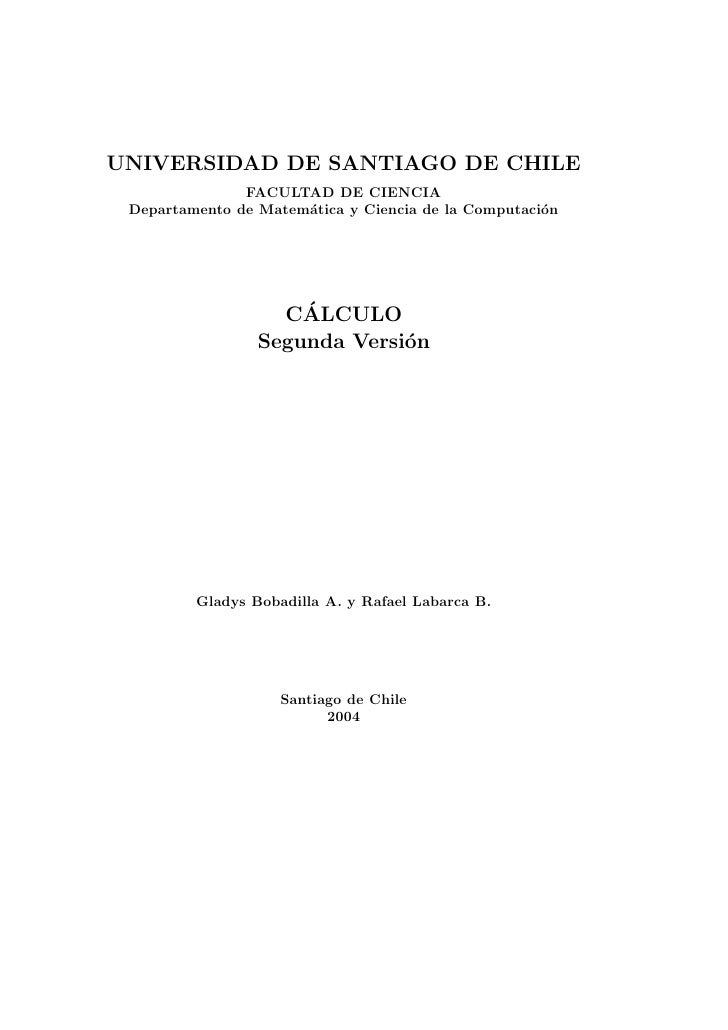 UNIVERSIDAD DE SANTIAGO DE CHILE               FACULTAD DE CIENCIA Departamento de Matem´tica y Ciencia de la Computaci´n ...