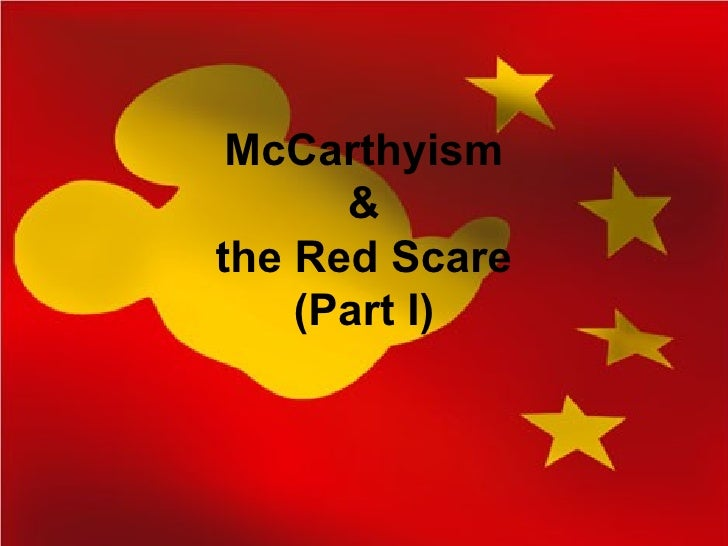 McCarthyism & the Red Scare (Part I)