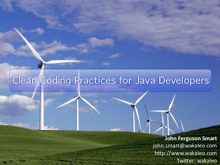 Clean Coding Practices for Java Developers Clean Coding Practices for Java Developers                                     ...