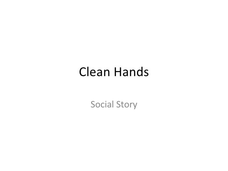 Clean Hands Social Story