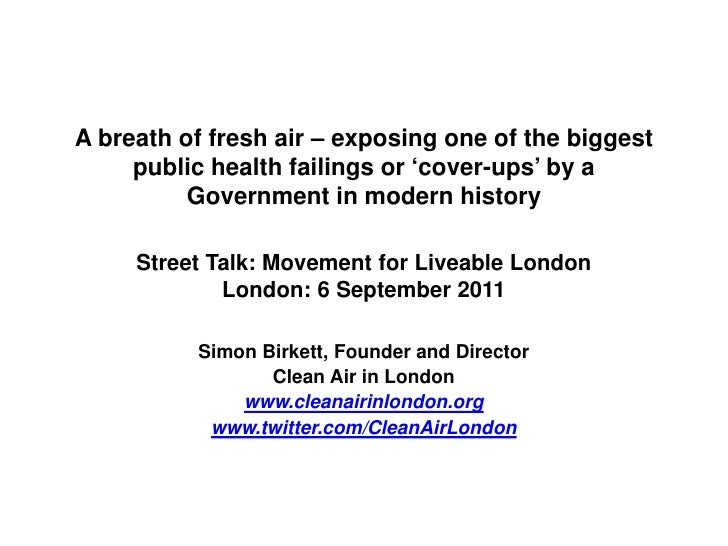 A breath of fresh air – exposing one of the biggest     public health failings or 'cover-ups' by a          Government in ...