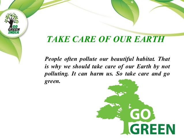 go green save the earth essay