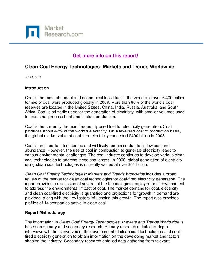 Get more info on this report!Clean Coal Energy Technologies: Markets and Trends WorldwideJune 1, 2009IntroductionCoal is t...