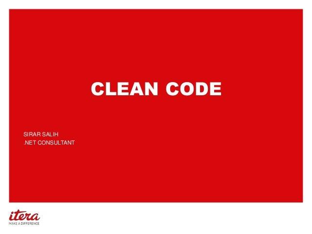 CLEAN CODE SIRAR SALIH .NET CONSULTANT