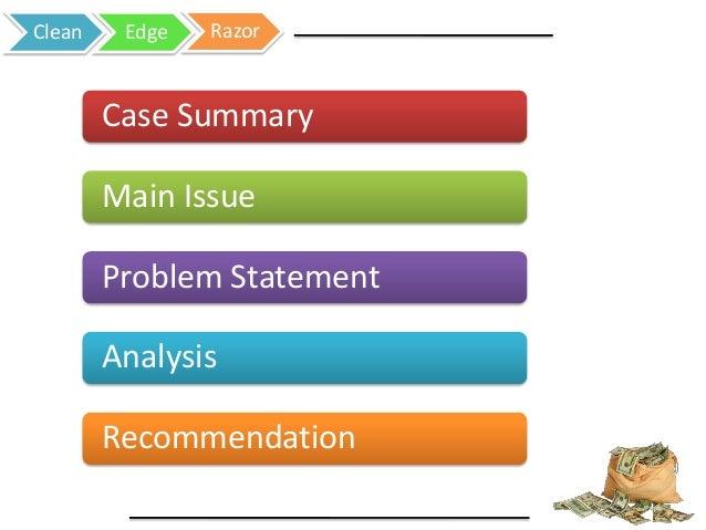 clean edge razor case essay Clean edge razor case analysis grade id # 41311 mba 6623.