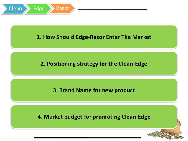 "clean edge razor case solution ""clean edge razor: splitting hairs in product positioning case solution & analysis"" we do have case solution & analysis for continue reading."