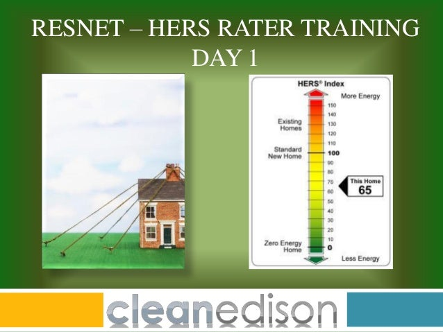 RESNET – HERS RATER TRAINING DAY 1