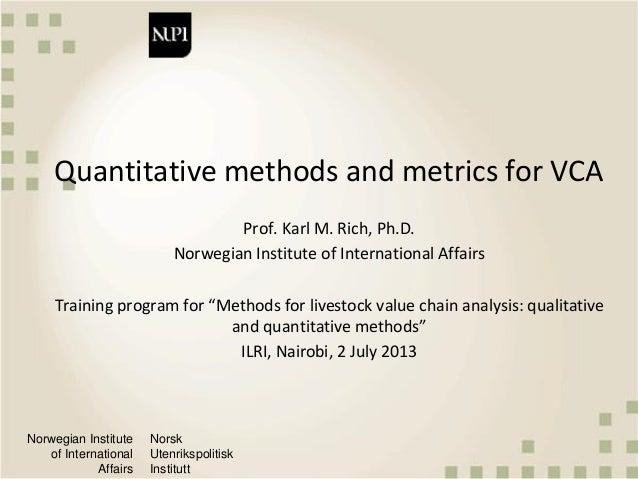 Norwegian Institute of International Affairs Norsk Utenrikspolitisk Institutt Quantitative methods and metrics for VCA Pro...