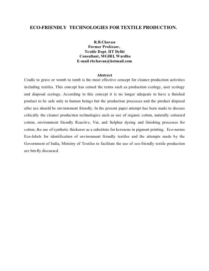 ECO-FRIENDLY TECHNOLOGIES FOR TEXTILE PRODUCTION.                                         R.B.Chavan                      ...