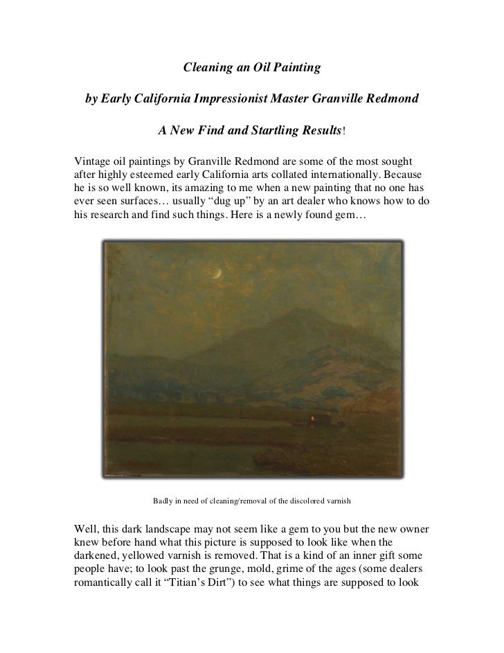 Cleaning an Oil Painting  by Early California Impressionist Master Granville Redmond                  A New Find and Start...