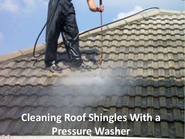 Cleaning roof shingles with a pressure washer - Using water pressure roof cleaning ...
