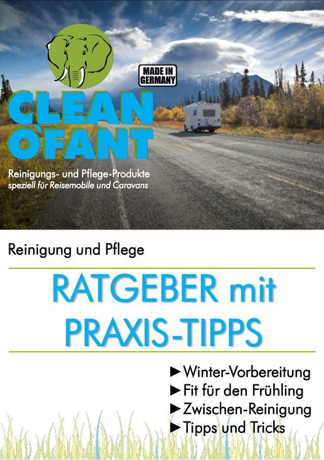 Reinigungs- und Pflege-Produkte speziell für Reisemobile und Caravans  Reinigung und Pflege  RATGEBER mit PRAXIS-TIPPS ►Wi...