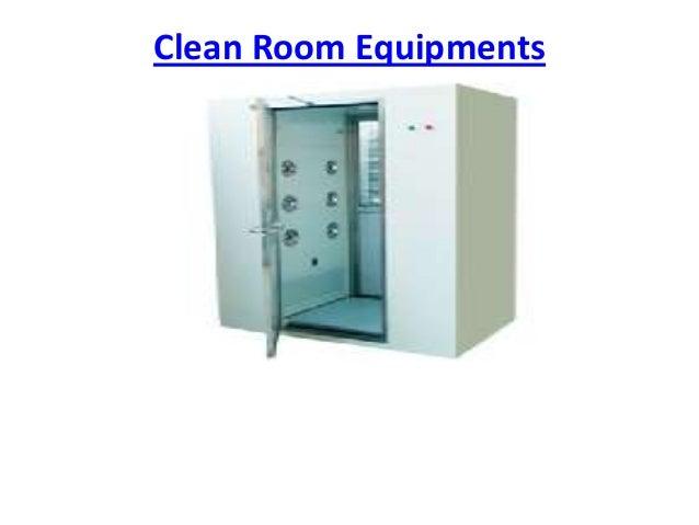 Clean room equipment