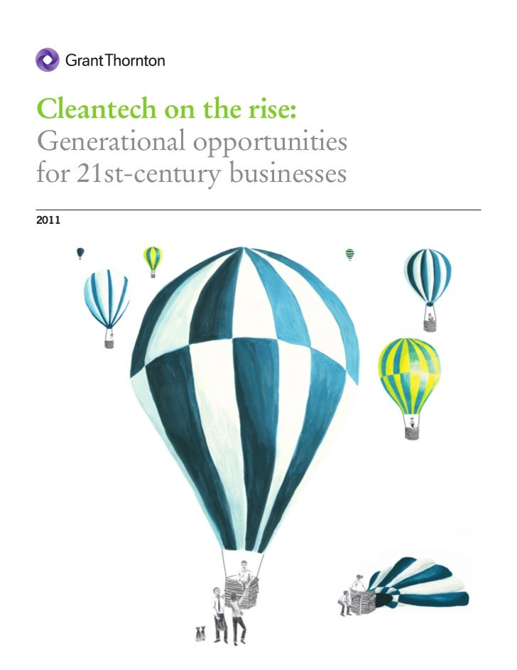 Cleantech on the rise:Generational opportunitiesfor 21st-century businesses2011