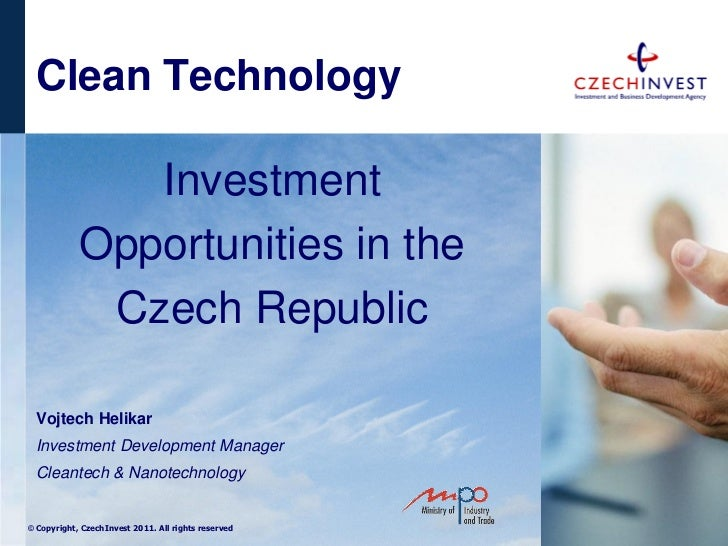 Clean Technology               Investment            Opportunities in the             Czech Republic Vojtech Helikar Inves...