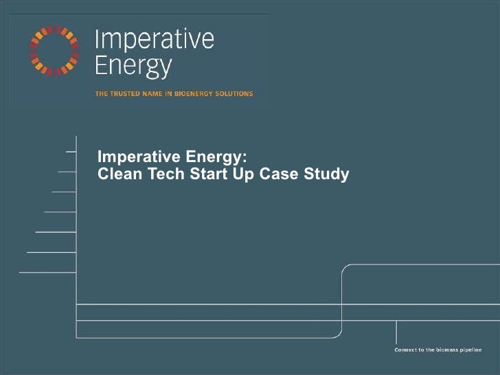 Imperative Energy:  Clean Tech Start Up Case Study
