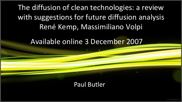 The Diffusion of Clean Technologies