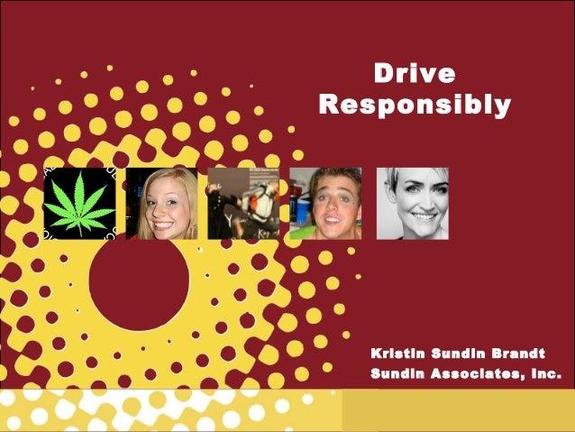 DriveResponsibly   Kristin Sundin Brandt   Sundin Associates, Inc.