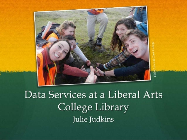 Data Services at a Liberal Arts College Library Julie Judkins