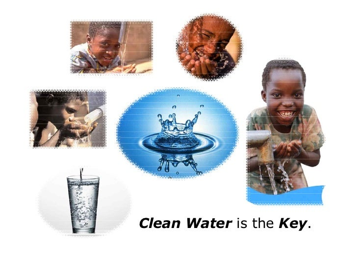 Clean Water is the Key.