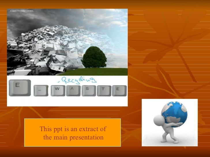 This ppt is an extract of the main presentation